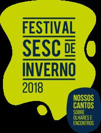 Festival Sesc de Inverno 2018 – Teresópolis, Petrópolis e Nova Friburgo